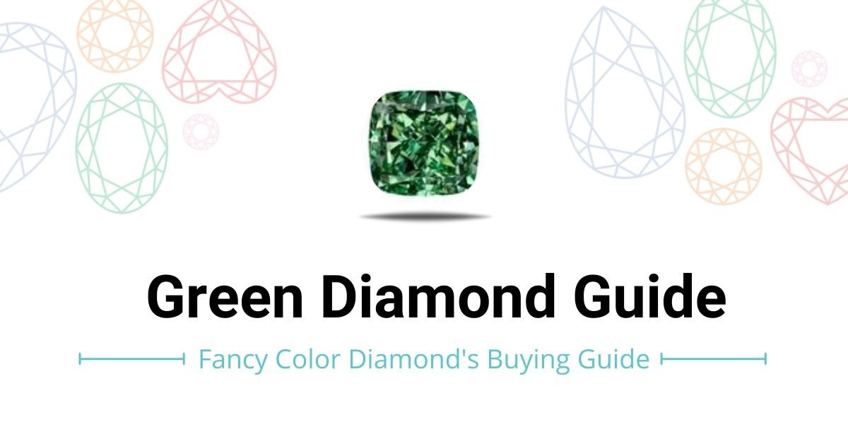 Green diamod buying-investment guide